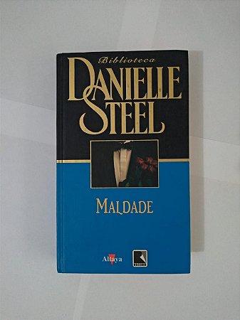 Maldade - Danielle Steel