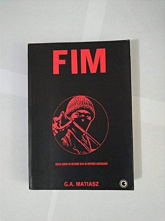 Fim - G. A. Matiasz