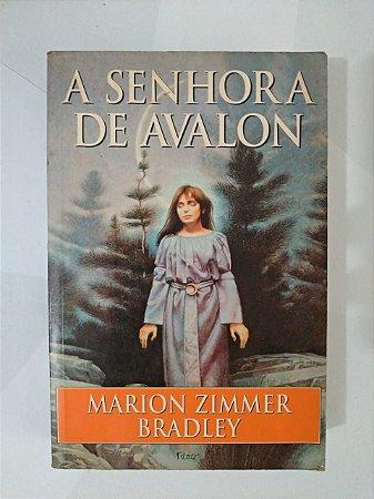 A Senhora de Avalon - Marion Zimmer Bradley