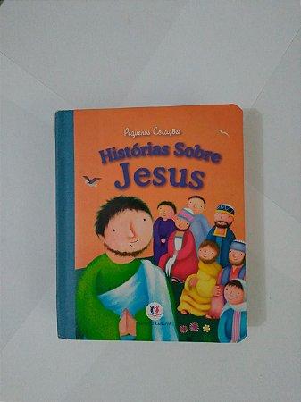 Histórias Sobre Jesus - Pequenos Corações