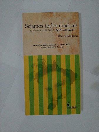 Sejamos Todos Musicais - Mário de Andrade