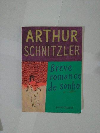 Breve Romance de Sonho - Arthur Schnitzler