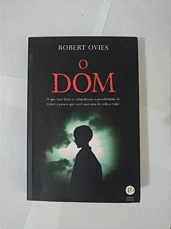 O Dom - Robert Ovies