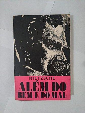 Além do Bem e do Mal - Friedrich Nietzsche