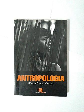 Antropologia - Mércio Pereira Gomes