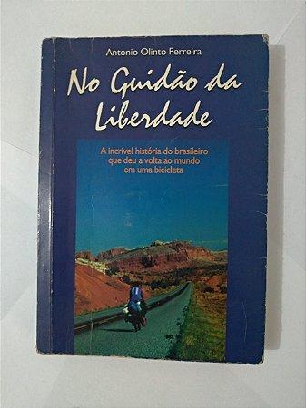 No Guidão da Liberdade - Antonio olinto Ferreira