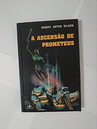 A Ascensão de Prometeus - Robert Anton Wilson