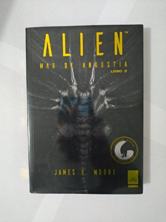 Alien: Mar de Angústia  - James A. Moore