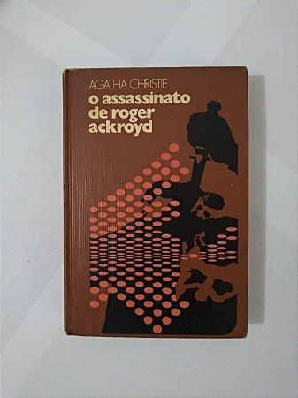 O Assassinato de Roger Ackroyd - Agatha Christie