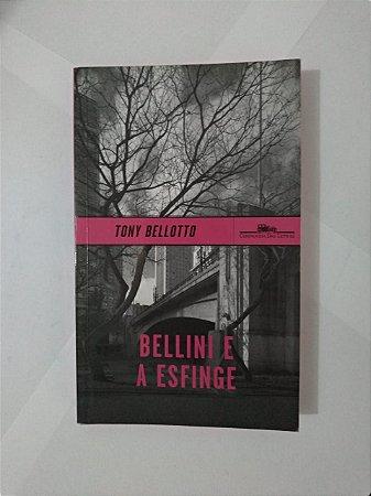 Bellini e a Esfinge - Toni Bellotto
