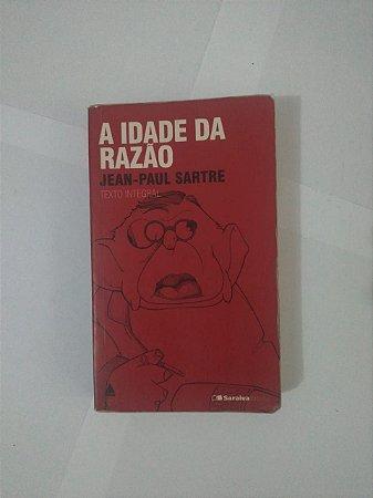 A Idade da Razão - Jean-Paul Sartre