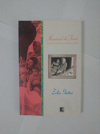 Memorial do Amor  - Zélia Gattai