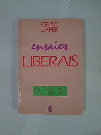 Ensaios Liberais - Celso Lafer