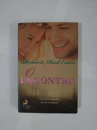 O Encontro - Richard Paul Evans