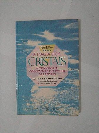 A Magia dos Cristais - Kevin Sullivan