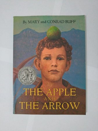 The Apple and the Arrow - Mary e Conrad Buff