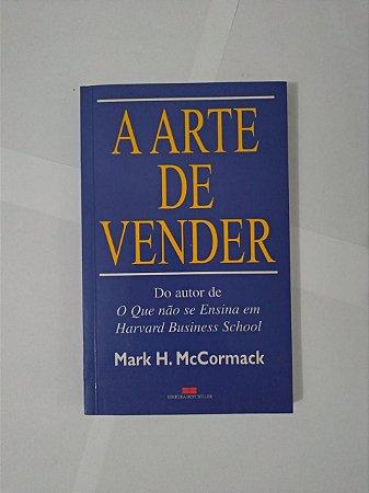 A Arte de Vender - Mark H. McCormack
