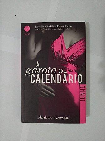 A Garota do Calendário: Junho - Audrey Carlan