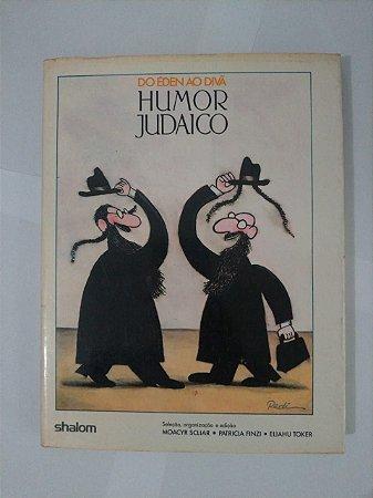 Do Éden ao Divã Humor Judaico - Moacyr Sliar