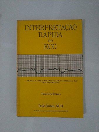 Interpretação Rápida do ECG - Dale Dubin