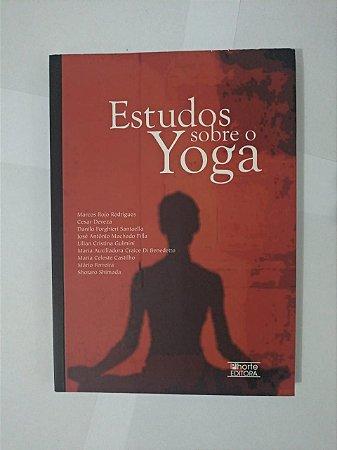 Estudos Sobre o Yoga -  Marcos Rojo Rodrigues, entre outros
