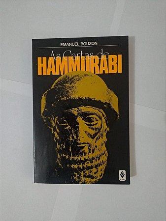 As Cartas de Hammurabi - Emanuel Bouzon