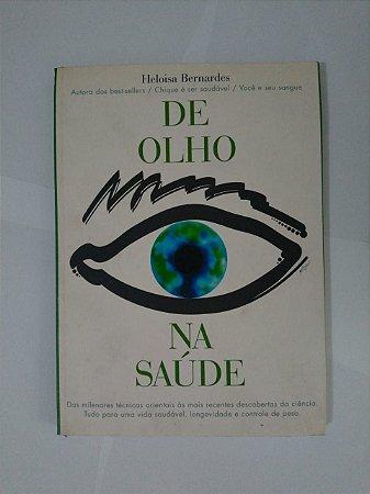 De Olho na Saúde - Heloisa Bernardes