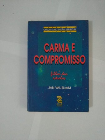 Carma e Compromisso - Jan Val Ellam