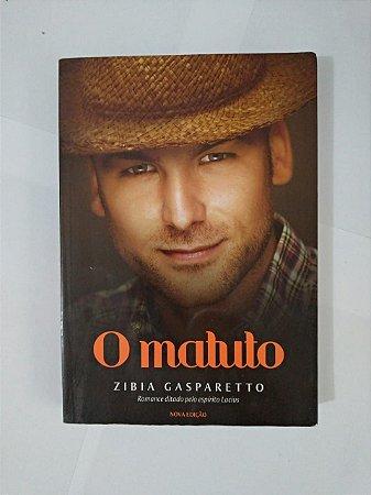 O Matuto - Zibia Gasparetto