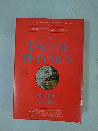 The Tao Of Physics - Fritjof Capra