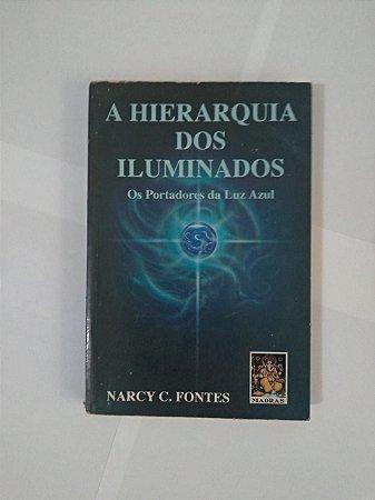 A Hierarquia dos Iluminados - Narcy C. Fontes