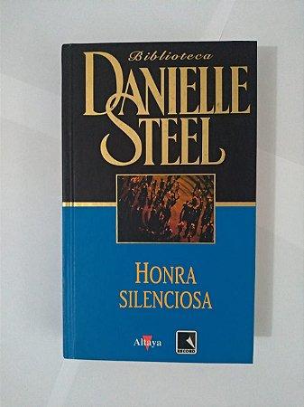 Honra Silenciosa - Biblioteca Daniellle Steel