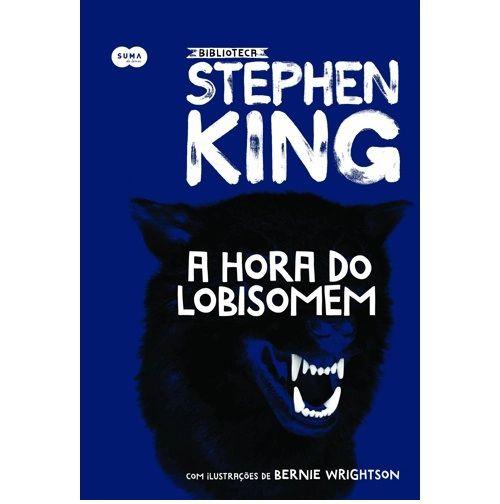 A hora do Lobisomen - Stephen King Ed. Suma Capa dura - ilustrações de Bernie Wrightson Novo e Lacrado