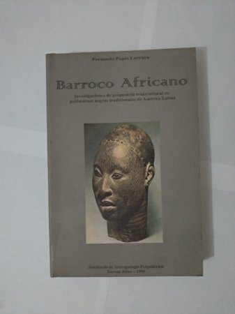 Barroco Africano - Fernando Pagés Larraya