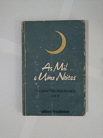 As Mil e Uma Noites - Os Corações Desumanos (Vol. 3)
