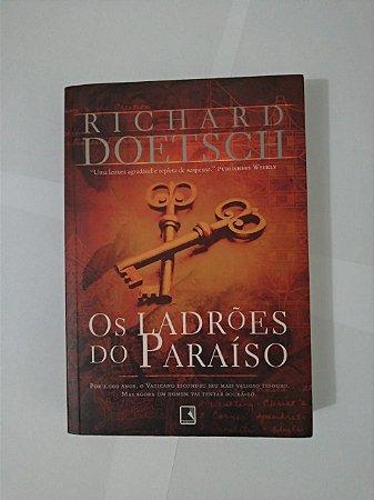 Os Ladrões do Paraíso - Richard Doetsch