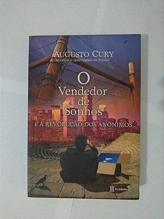 O Vendedor de Sonhos e a Revolução dos Anônimos - Augusto Cury (Marcas)