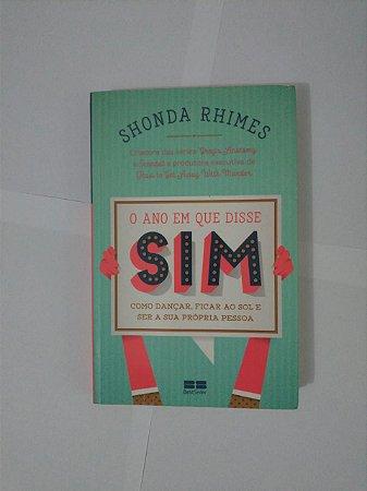 O Ano em que Disse Sim - Shonda Rimes
