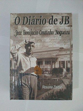 O Diário de JB: José Bonifácio Coutinho Nogueira - Rosana Zaidan