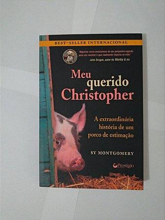 Meu Querido Christopher - Sy Montgomery