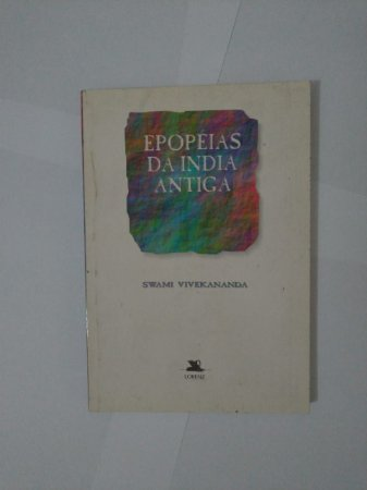 Epopéias da Índia Antiga - Swami Vivekanada