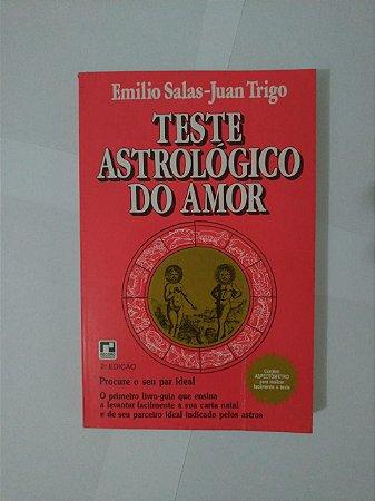Teste Astrológico do Amor - Emilio Salas-Juan Trigo