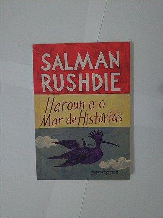 Haroun e o Mar de Histórias - Salman Rushdie