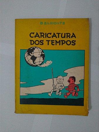 Caricaturas dos Tempos - Belmonte
