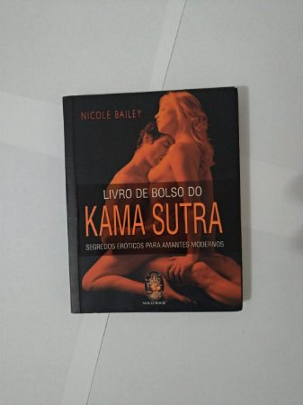 Livro de Bolso do Kama Sutra - Nicole Bailey