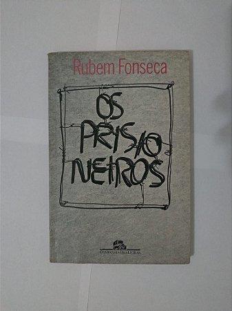 Os Prisioneiros - Rubem Fonseca