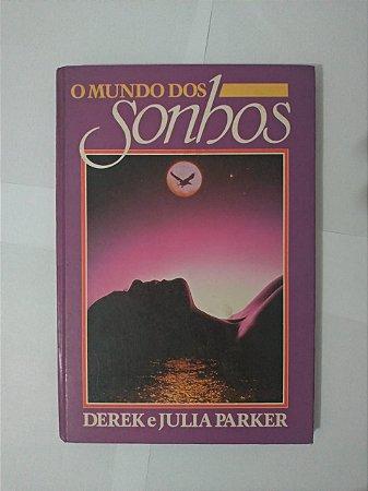 O Mundo dos Sonhos - Derek e Julia Parker