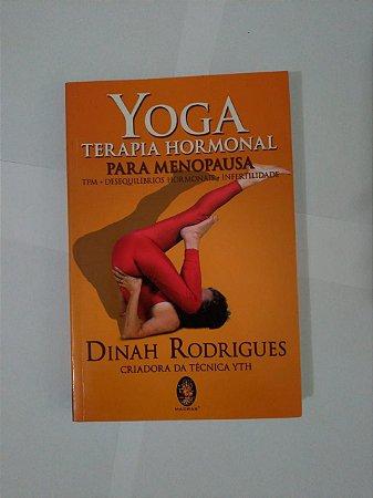 Yoga Terapia Hormonal Para Menopausa - Dinah Rodrigues