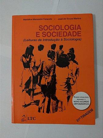 Sociologia e Sociedade - Marialice Mencarini Foracchi e José de Souza Martins