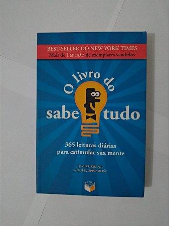 O Livro do Sabe Tudo - David S. Kidder e Noah D. Oppenheim
